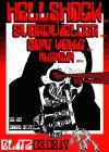 Hellshock // Swordwielder // Goat Vomit // Akrasia