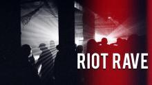 Riot rave